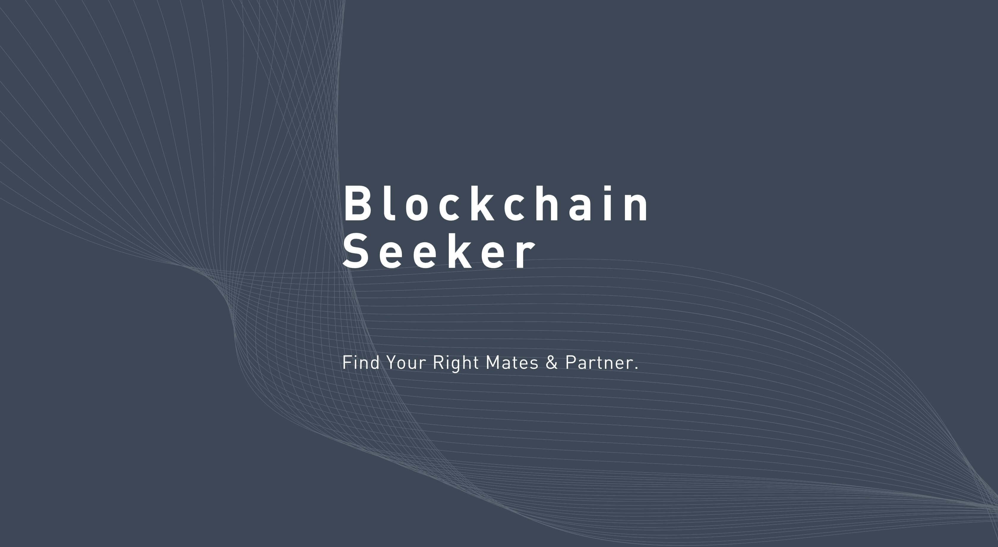 Blockchain Seeker Find Your Right Mates & Partner.